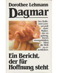 Dagmar - Ein Bericht, der...