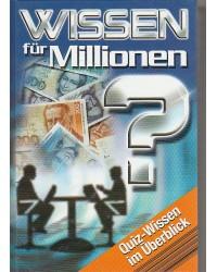 Wissen für Millionen -...
