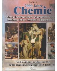 7000 Jahre Chemie -...
