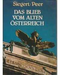 Das blieb vom alten Österreich