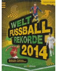 Welt-Fußball-Rekorde 2014-...