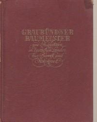 Graubündner Baumeister und...