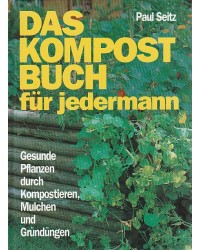 Das Kompostbuch für jedermann