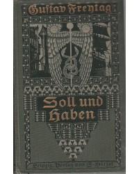 Gustav Freytag - Soll und...