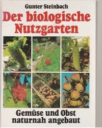 Der biologische Nutzgarten...