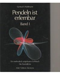 Pendeln ist erlernbar -Ein...