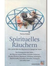 Spirituelles Räuchern - Die...