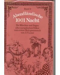 Abendländische 1001 Nacht -...
