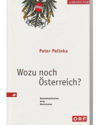 Wozu noch Österreich? -...