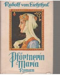 Pförtnerin Maria - Ein...