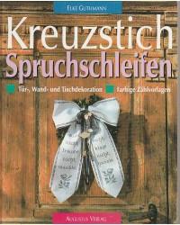 Kreuzstich Spruchschleifen...