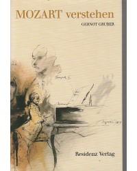 Mozart verstehen - ein Versuch