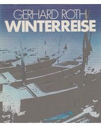 Gerhard Roth - Winterreise