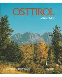 Osttirol - Ein Bildwanderbuch