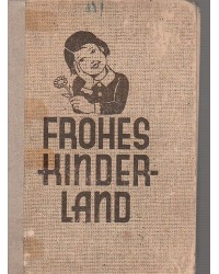 Frohes Kinderland -...