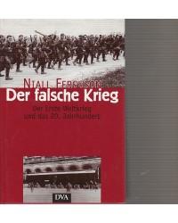 Der falsche Krieg - Der...