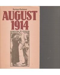 August 1914 - Ausbruch des...