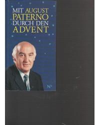 Mit August Paterno durch...