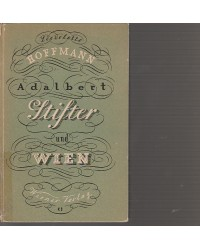 Adalbert Stifter und Wien