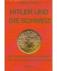 Hitler und die Schweiz  -...