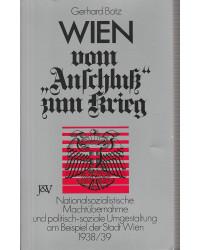 """Wien vom """"Anschluß"""" zum Krieg"""