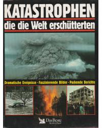 Katastrophen, die die Welt...
