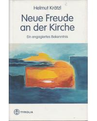 Helmut Krätzl - Neue Freude...