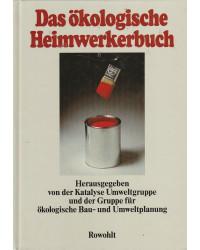 Das ökologische Heimwerkerbuch
