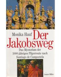 Der Jakobsweg - Das...