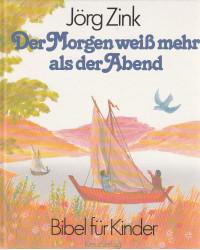 Bibel für Kinder -  Der...