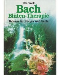 Bach Blüten-Therapie -...