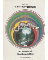 Radiästhesie - Der Umgang...
