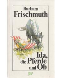Ida, die Pferde und Ob