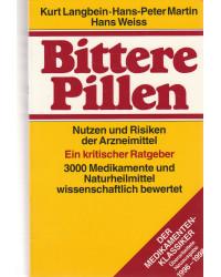 Bittere Pillen - Nutzen und...