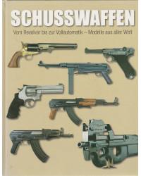 Schusswaffen - Vom Revolver...