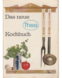 Das neue Thea Kochbuch