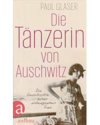 Die Tänzerin von Auschwitz...