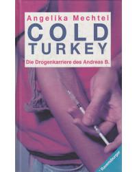 Cold Turkey - Die...