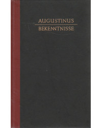 Augustinus - Bekenntnisse