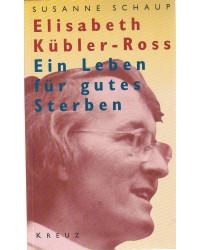 Elisabeth Kübler-Ross - Ein...