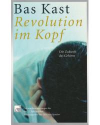 Revolution im Kopf - Die...