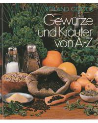 Gewürze und Kräuter von A-Z