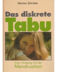 Das diskrete Tabu - Vom...