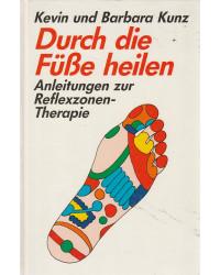 Durch die Füße heilen -...