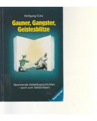 Gauner, Gangster,...