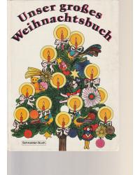 Unser  großes Weihnachtsbuch